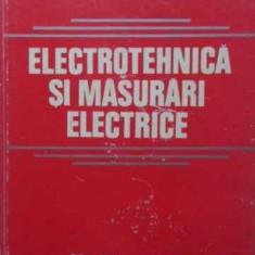 Electrotehnica Si Masurari Electrice - N. Bogoevici, 407885 - Carti Electrotehnica