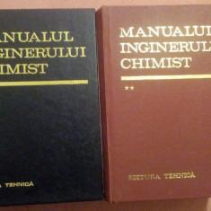 Manualul Inginerului Chimist. 2 Volume - Colectiv de autori