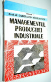 Managementul productiei industriale Vol. 1 +2 +3