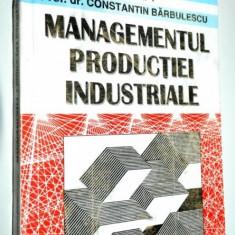 Managementul productiei industriale Vol. 1 +2 +3 - Carte Management