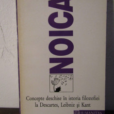 Concepte deschise in istoria filozofiei la Descartes, Leibniz si Kant- NOICA - Filosofie