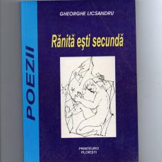 Ranita esti secunda - Gh. Licsandru ( cu autograf ) - Carte poezie
