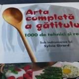 Arta completa a gatitului - 1000 de tehnici si retete