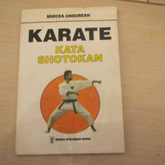KARATE KATA SHOTOKAN MIRCEA UNGUREAN - Carte sport