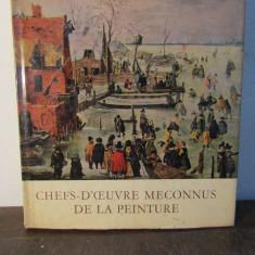 Chefs-d'oeuvre Meconnus de la Peinture. Tresors de Galeries secondaires - Album Pictura