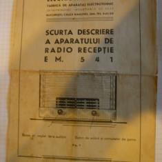Scurta descriere a Aparatului de Radio-Receptie EM541 - Reclama Tiparita
