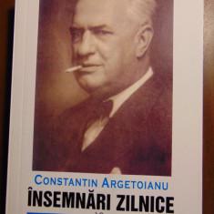 Insemnari zilnice, vol 10 (1942, 1944) - Constantin Argetoianu (2009) - Istorie