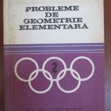 Probleme de geometrie elementara - Carte Matematica