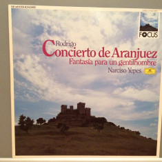 Rodrigo - Concierto de Aranjuez -N.Yepes(1987/Polydor/RFG)- disc VINIL/Impecabil - Muzica Clasica deutsche harmonia mundi