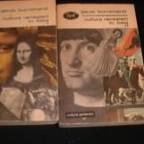 CULTURA RENASTERII IN ITALIA-JAKOB BURCHARDT-2 VOL-TRAD. N, BALOTA- - Carte Cultura generala