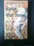Victor Ion Popa - Velerim si Veler Doamne (Editura Minerva, 1990)