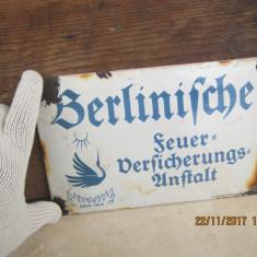 Semn emailat-Reclama emailata pe tabla -BERLINISCHE FEUER - VERSICHERUNGS - Metal/Fonta