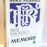 MEMORII de MIHAIL MANOLESCU, VOL II, 1993 - Carte Marketing