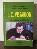 INTRE UITARE SI DAINUIRE -I.C.VISSARION