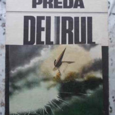 Delirul - Marin Preda ,407941