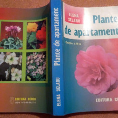 Plante de apartament - Elena Selaru - Carte gradinarit
