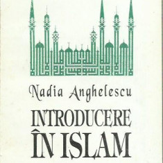 AS - Nadia Anghelescu - INTRODUCERE IN ISLAM