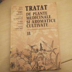 TRATAT DE PLANTE MEDICINALE SI AROMATICE CULTIVATE EMIL PAUN VOL, 2 - Carte Medicina alternativa