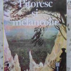 Pitoresc Si Melancolie - Andrei Plesu, 407965 - Filosofie