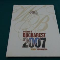 WELCOME TO BUCHAREST 2007*VISITOR INFORMATION/ DANIELA RUSU