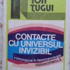 Contacte Cu Universul Invizibil - Ion Tugui, 408112 - Carti Budism
