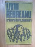 d1b Craisorul Horia, Ciuleandra - Liviu Rebreanu (patate cateva foi)