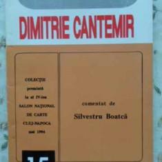 Dimitrie Cantemir Comentat - Silvestru Boatca, 408006 - Biografie