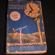 UN VEAC DE SINGURATATE-GABRIEL GARCIA MARQUEZ-380 PG- PREMIUL NOBEL- - Roman