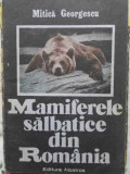 Mamiferele Salbatice Din Romania - Mitica Georgescu ,408003