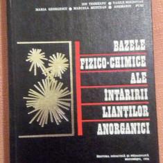 Bazele Fizico-Chimice Ale Intaririi Liantilor Anorganici - Ion Teoreanu, Didactica si Pedagogica