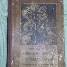 Amintiri din copilarie, Povestiri si povesti, Ion Creanga, carte de colectie, veche - Carte de povesti