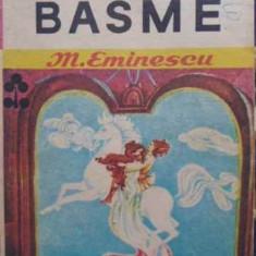 Basme - M. Eminescu, 407944 - Carte Basme