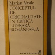 Conceptul de originalitate in critica literara romaneasca-MARIAN VASILE