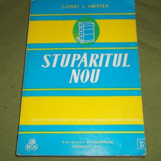 STUPARITUL NOU --- CONSTANTIN .L. HRISTEA , STARE FOARTE BUNA .