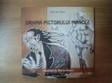 Mircea deac drama pictorului manole