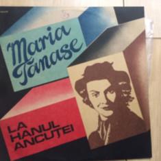 Maria tanase la hanul ancutei disc vinyl lp Muzica Populara electrecord exe 03754, VINIL