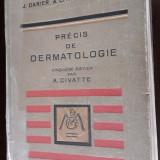 PRECIS DE DERMATOLOGIE - Darier J. - Civatte A. - Tzanck A.