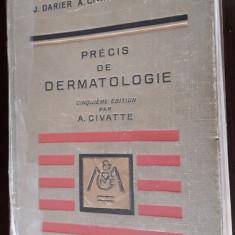 PRECIS DE DERMATOLOGIE - Darier J. - Civatte A. - Tzanck A. - Carte Dermatologie si venerologie