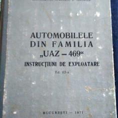 INSTRUCTIUNI DE EXPLOATARE AUTOMOBILELE DIN FAMILIA UAZ-469 – 1977 - Manual auto, Manual reparatie auto