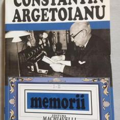 Memorii / Constantin Argetoianu 1871-1914 Vol. 1-2 - Biografie