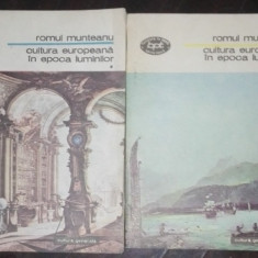 Cultura europeana in epoca luminilor - Romul Munteanu (2 vol.)