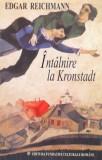 INTALNIRE LA KRONSTADT de EDGAR REICHMANN, 2002