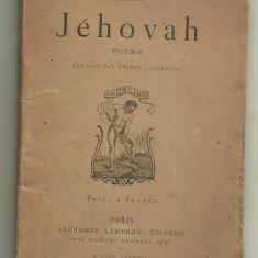 Carmen Sylva (Regina Elisabeta a Romaniei) / JEHOVAH - poeme, editie 1887,Paris