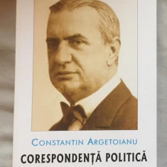 C. Argetoianu CORESPONDENTA POLITICA - Istorie
