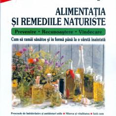 Alimentatia si remediile naturiste - Carte Alimentatie