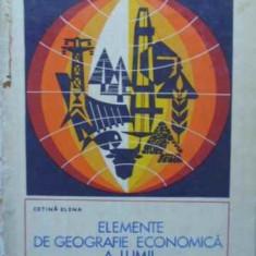 Elemente De Geografie Economica A Lumii. Resurse Energetice. - Cetina Elena, 408132 - Carte Geografie