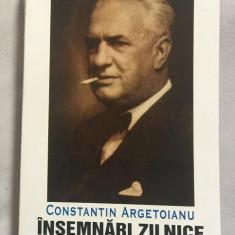 Insemnari zilnice/ C. Argetoianu Vol. 1: 2 februarie 1935-31 decembrie 1936 - Carte Istorie