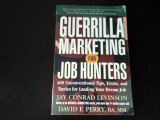 Guerrilla Marketing for Job Hunters - Levinson&Perry,  Ed. Wiley, 2005, 270 pag