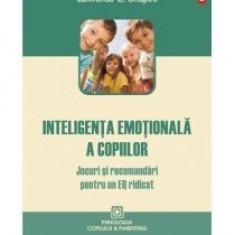 Inteligenta emotionala a copiilor. Jocuri si recomandari pentru un EQ ridicat - Carte Ghidul mamei