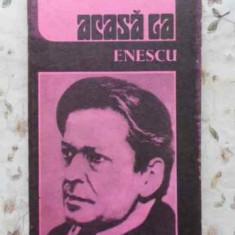 Acasa La Enescu - Teodor Balan, 408247 - Carte Arta muzicala